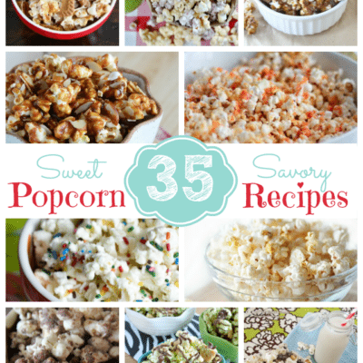 35 Sweet & Savory Popcorn Recipes