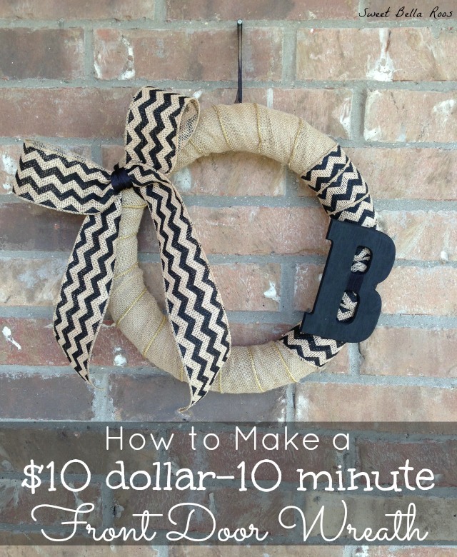 How to Make a Front Door Wreath for $10 in less than 10 Minutes #howto #diy #wreath