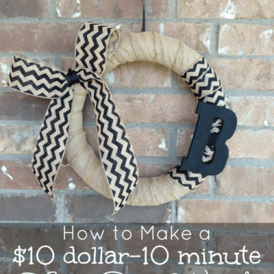 How to Make a $10 Dollar 10 Minute Wreath