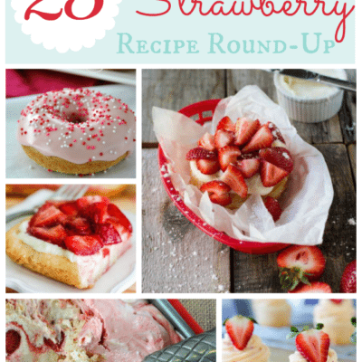 25 Summerific Strawberry Recipes {Round Up}