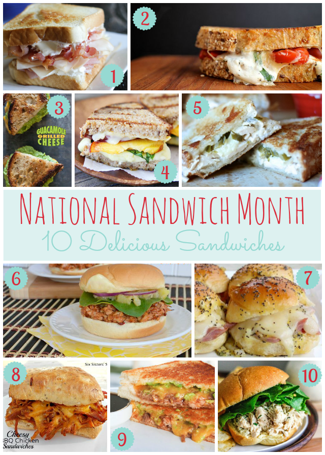 National Sandwich Month- 10 Delicious Sandwiches outside of grilled cheese and PB&Js! #sandwich
