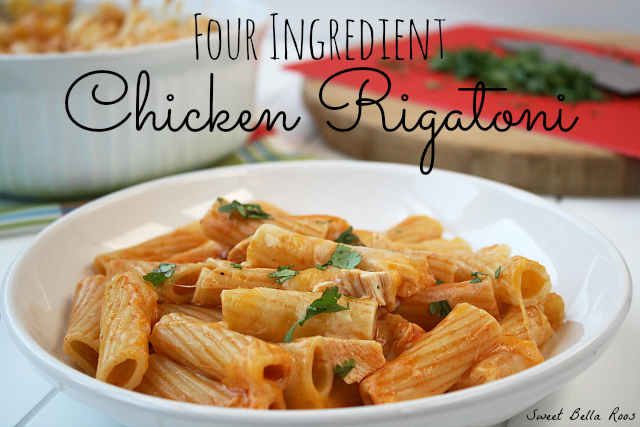Four Ingredient Chicken Rigatoni- weeknight meals don't get much easier than this! #dinner