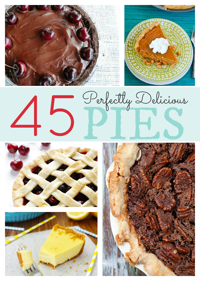 45 Perfectly Delicious Pies roundup from @SweetBellaRoos