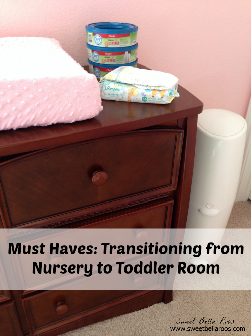 Must haves when transitioning from nursery to toddler room