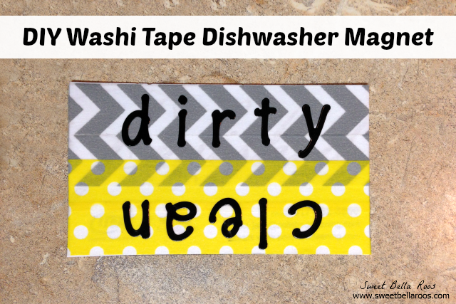 DIY Washi Tape Clean vs Dirty Dishwasher Magnet- so easy & so cute!