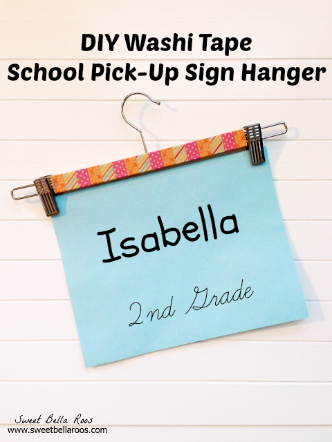 Easy DIY Washi Tape School Pick-Up Sign Hanger #washitape
