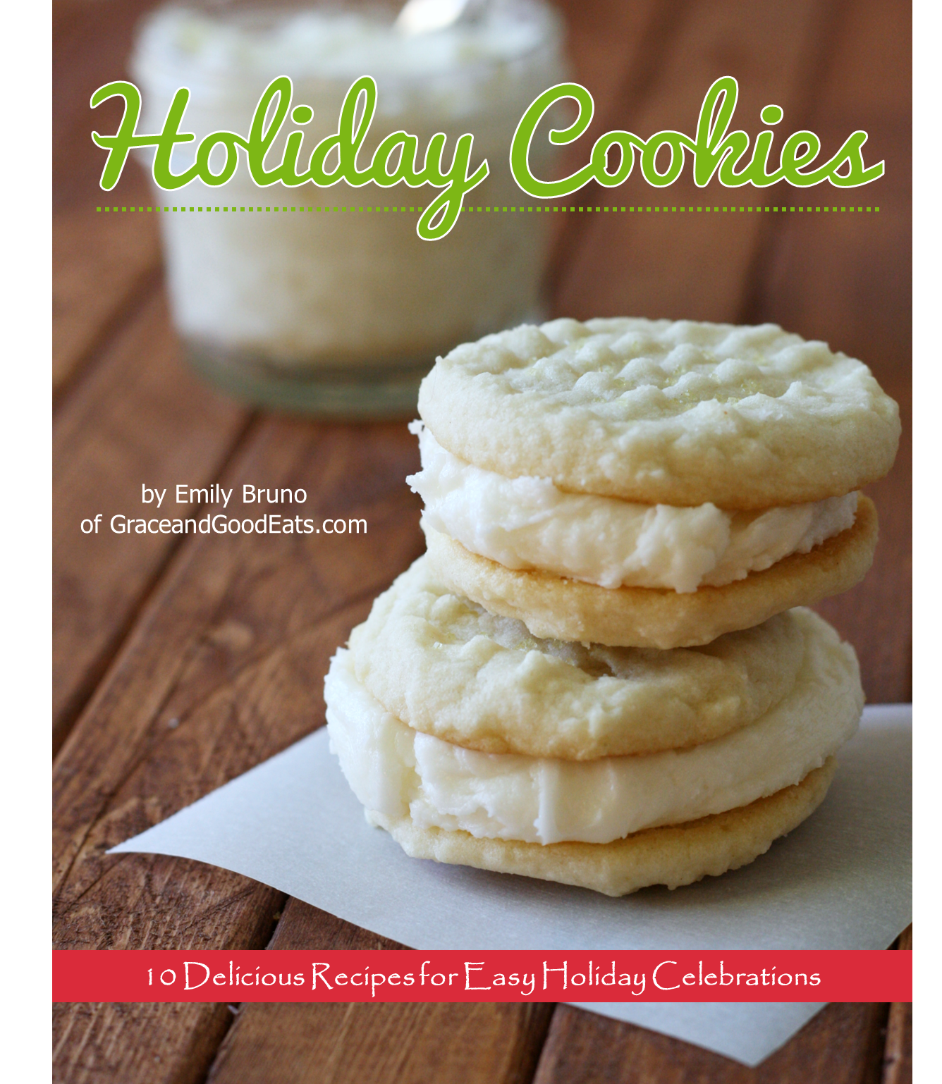 Holiday cookies ebook free download grace and good eats free download holiday cookies 10 delicious cookie recipes for the holidays and beyond forumfinder Choice Image