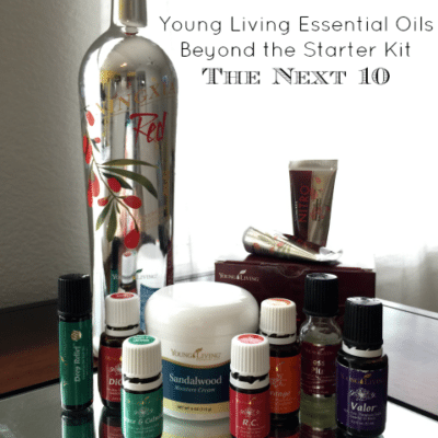 Beyond the Starter Kit: The Next 10 Essential Oils You Need
