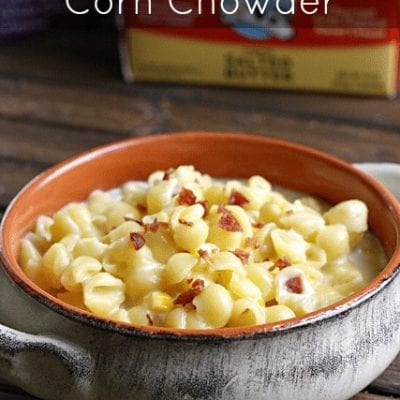 Easy Noodle Corn Chowder