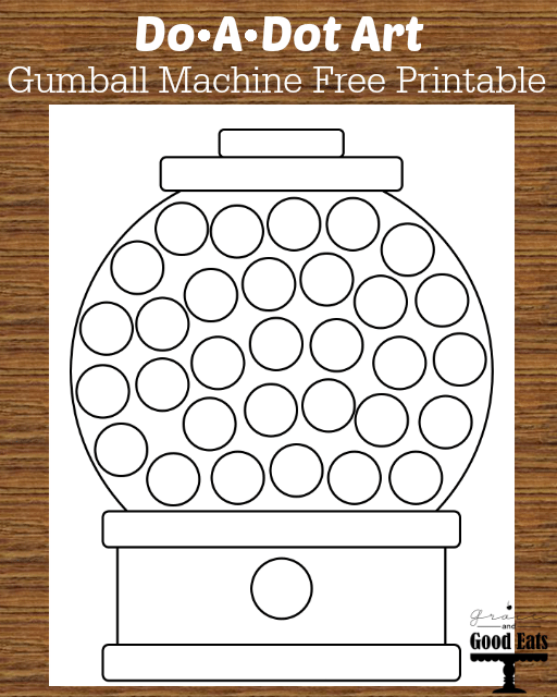 picture regarding Gumball Machine Printable called Gumball Unit Do-A-Dot Cost-free Printable - Grace and Fantastic Eats