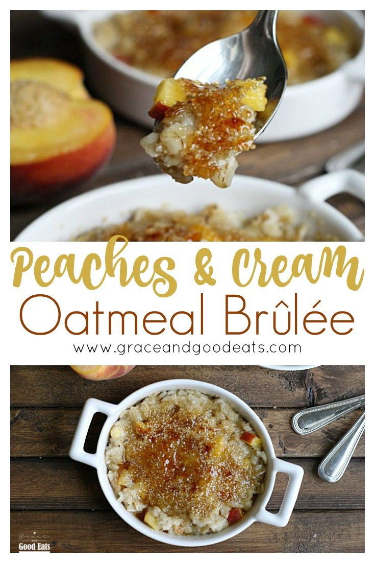 ThisPeaches and Cream Oatmeal Brûlée takes boring oatmeal to the next level with that classic, crunchy sugar topping you expect from the famous French dessert.