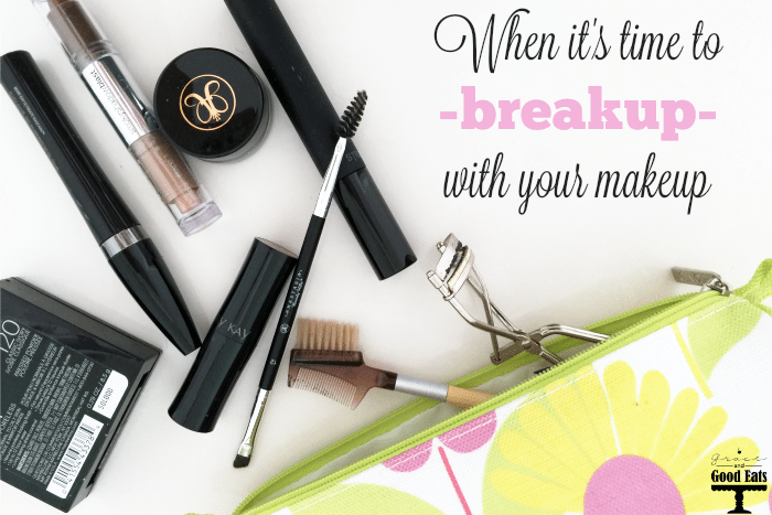 When it's Time to Breakup with your Makeup - Grace and Good Eats