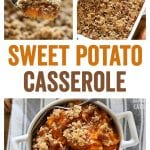 This Sweet Potato Casserole with Pecan Topping is a delicious holiday side dish or dessert.  The creamy sweet potatoes with butter and brown sugar pair perfectly with the crumbly streusel topping!