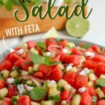 Watermelon Salad with crumbled Feta, fresh mint, and a light lime dressing makes for the perfect summertime dish.  Serve as a side with grilled chicken or spoon over arugula for a quick meal.