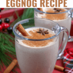 Eggnog recipe (non-alcoholic) made with egg yolks, milk, sugar, and spices. This homemade eggnog version is best served chilled with a dollop of whipped cream and tastes even better than the store-bought variety!