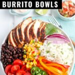 Make your own restaurant quality (or better) Chicken Burrito Bowl at home with this delicious recipe! These bowls are packed with a fresh flavors and filling protein.