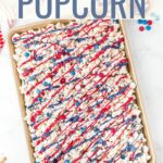 Patriotic Popcorn is the perfect snack for fireworks on the Fourth of July. Make your popcorn in the Instant Pot and then toss with candies and sweet treats for an easy red, white, and blue dessert.